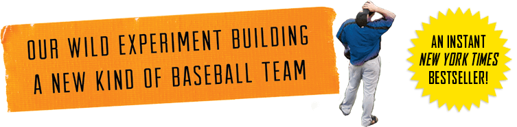Our Wild Experiment Building A New Kind of Baseball Team